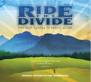 Ride the Divide Soundtrack